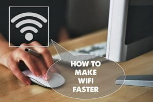 make your internet faster now