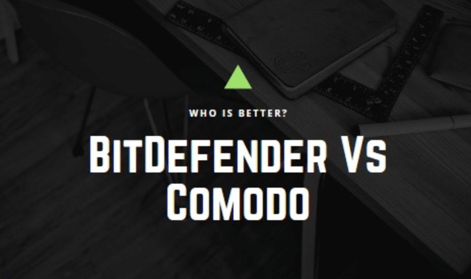 BitDefender Vs Comodo