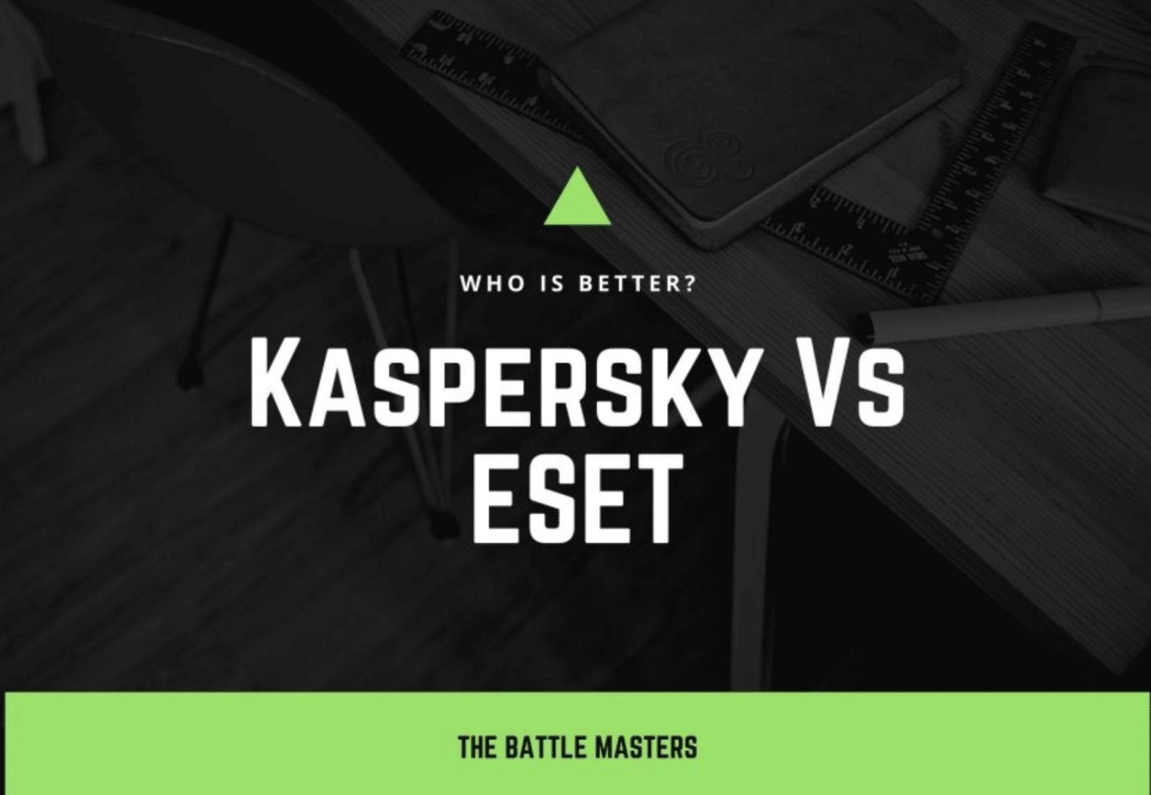 kaspersky vs eset