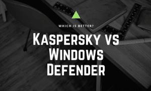 kaspersky vs windows defender