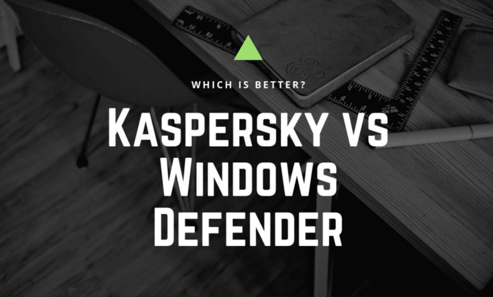 kaspersky vs windows defender